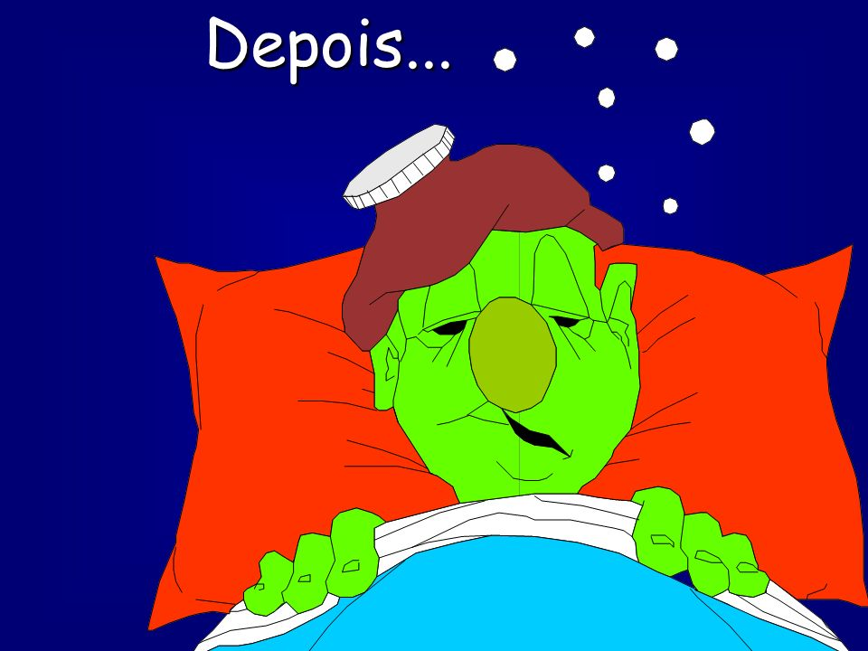 Depois...