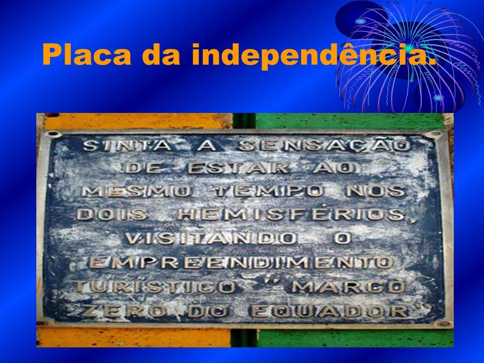 Placa da independência.