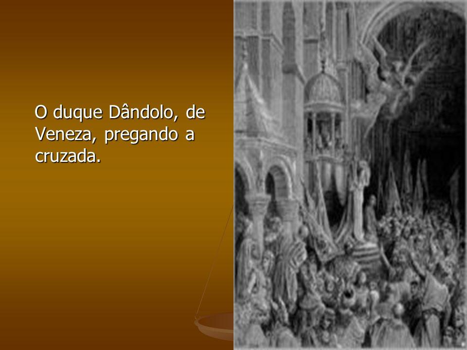 O duque Dândolo, de Veneza, pregando a cruzada.