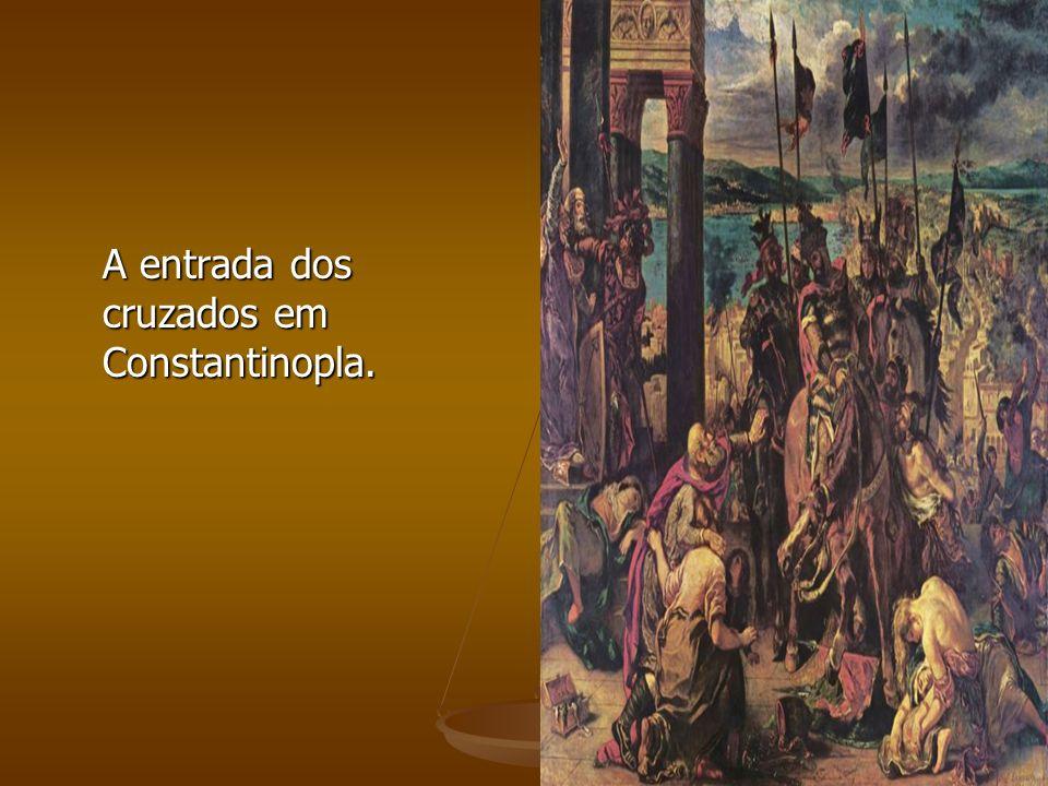A entrada dos cruzados em Constantinopla.
