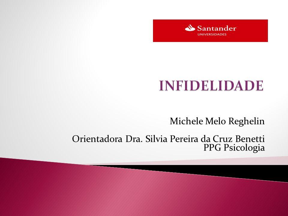 INFIDELIDADE Michele Melo Reghelin