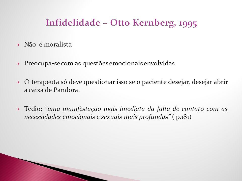 Infidelidade – Otto Kernberg, 1995