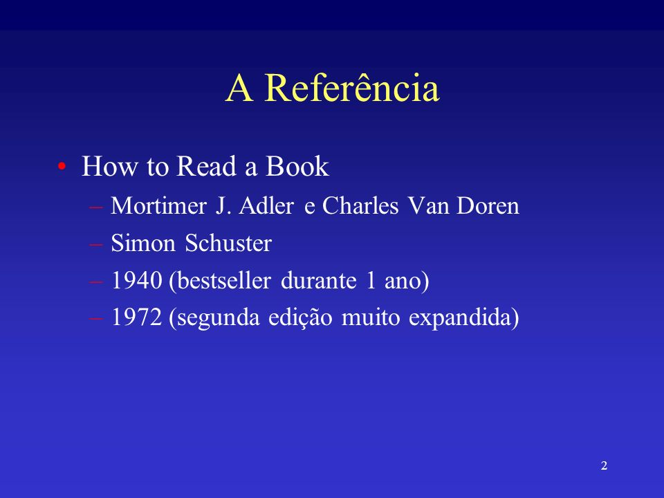 A Referência How to Read a Book Mortimer J. Adler e Charles Van Doren