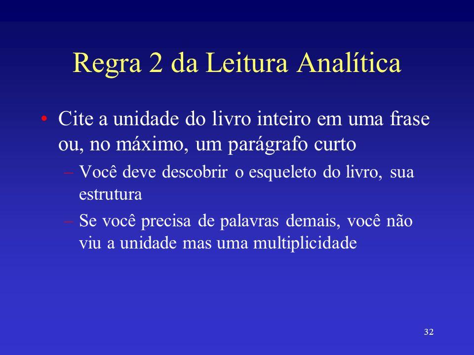 Regra 2 da Leitura Analítica