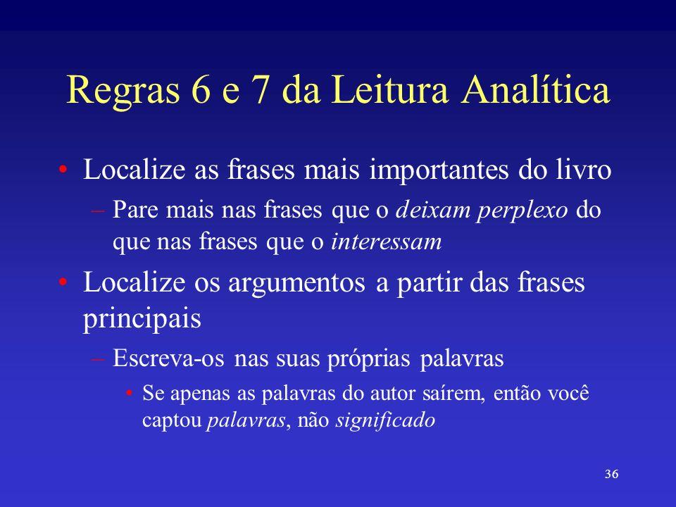 Regras 6 e 7 da Leitura Analítica