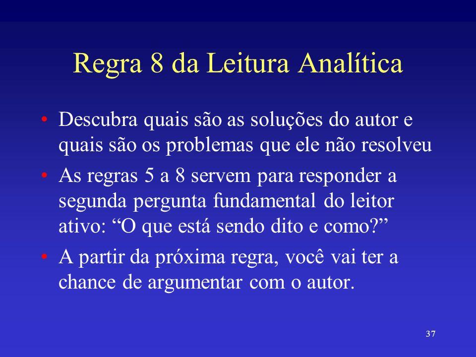 Regra 8 da Leitura Analítica