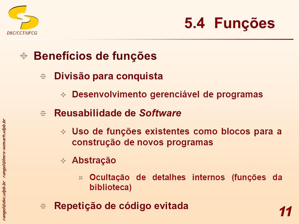 5.4 Funções Benefícios de funções Divisão para conquista