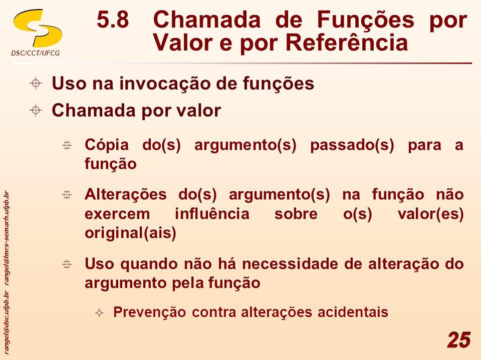 5.8 Chamada de Funções por Valor e por Referência