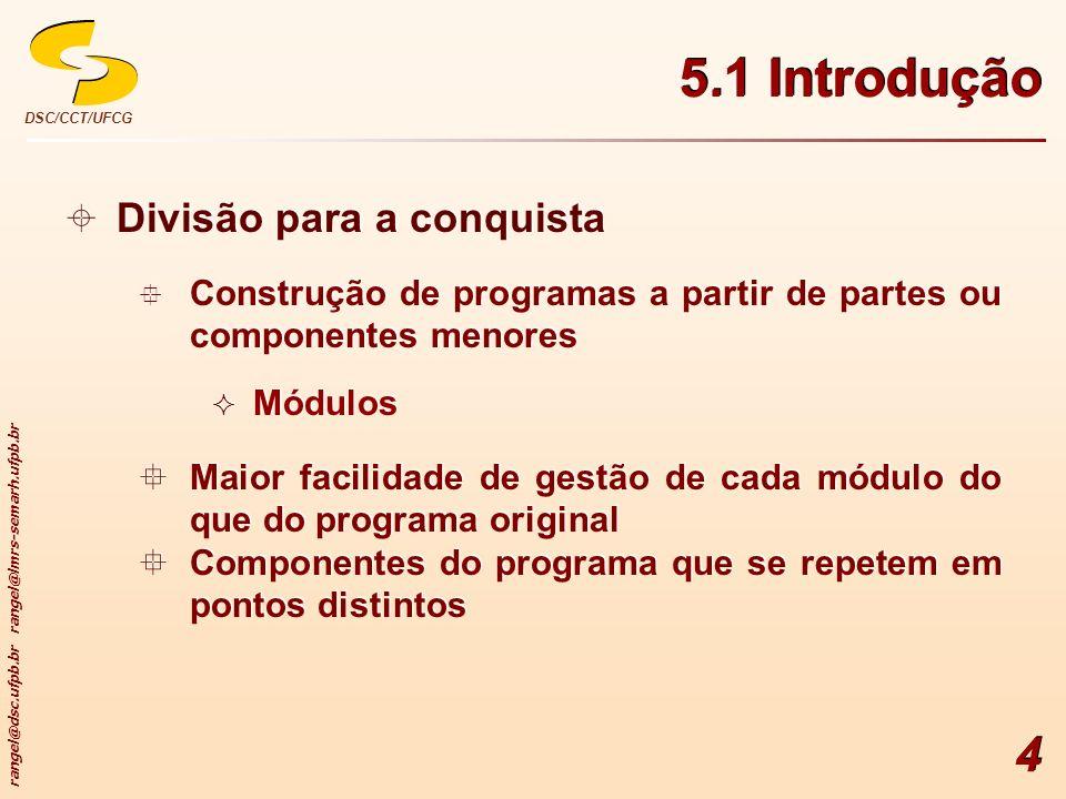 5.1 Introdução Divisão para a conquista
