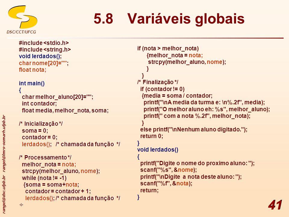 5.8 Variáveis globais #include <stdio.h>
