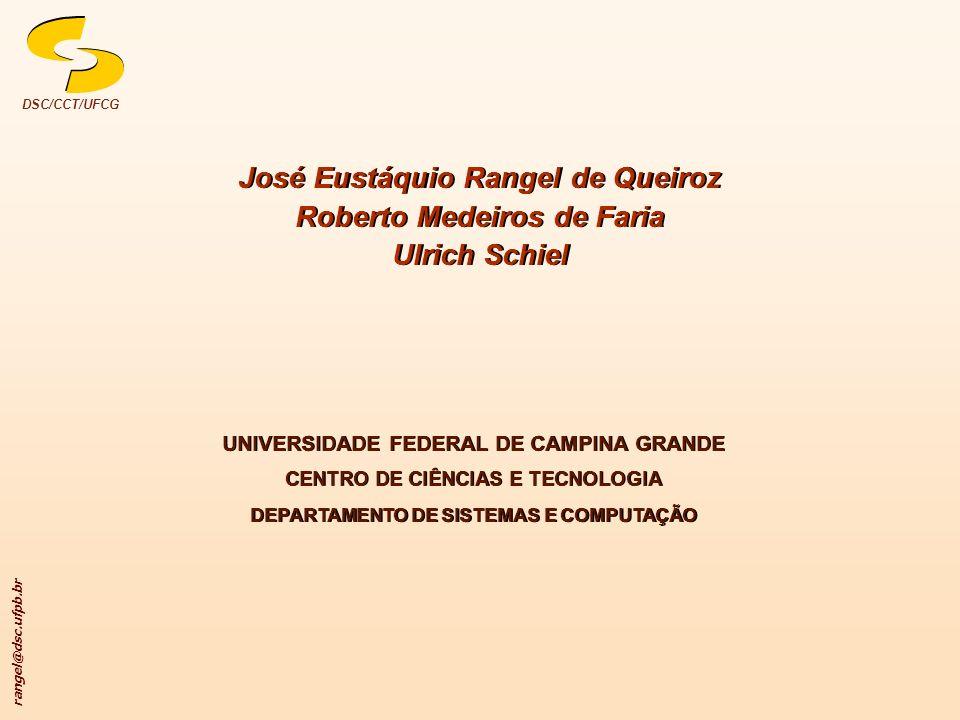 José Eustáquio Rangel de Queiroz Roberto Medeiros de Faria