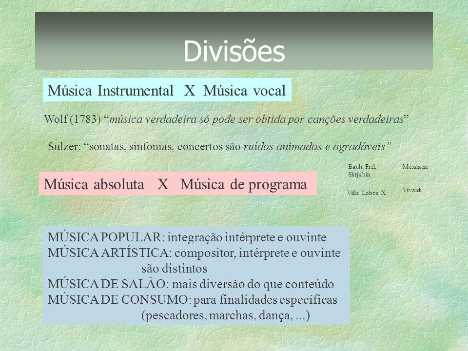 Divisões Música Instrumental X Música vocal