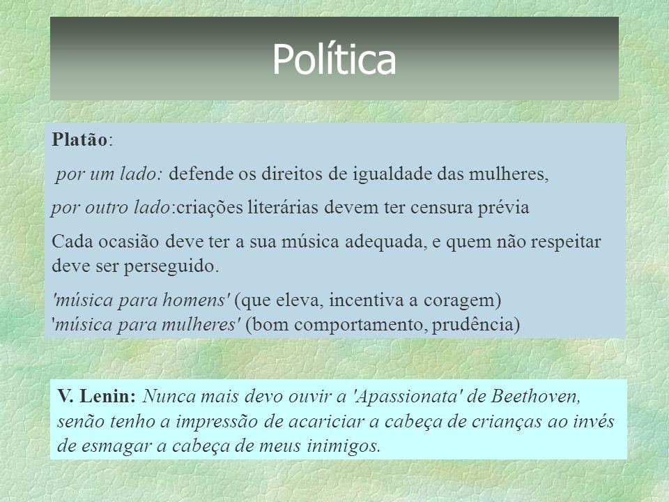 Política Platão: por um lado: defende os direitos de igualdade das mulheres, por outro lado:criações literárias devem ter censura prévia.