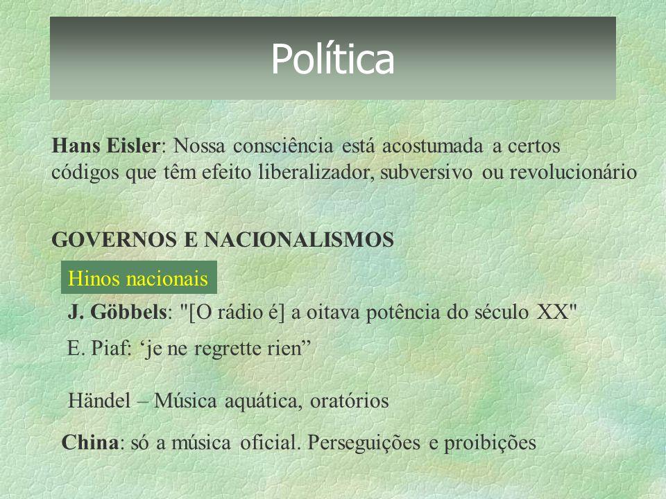 Política Hans Eisler: Nossa consciência está acostumada a certos