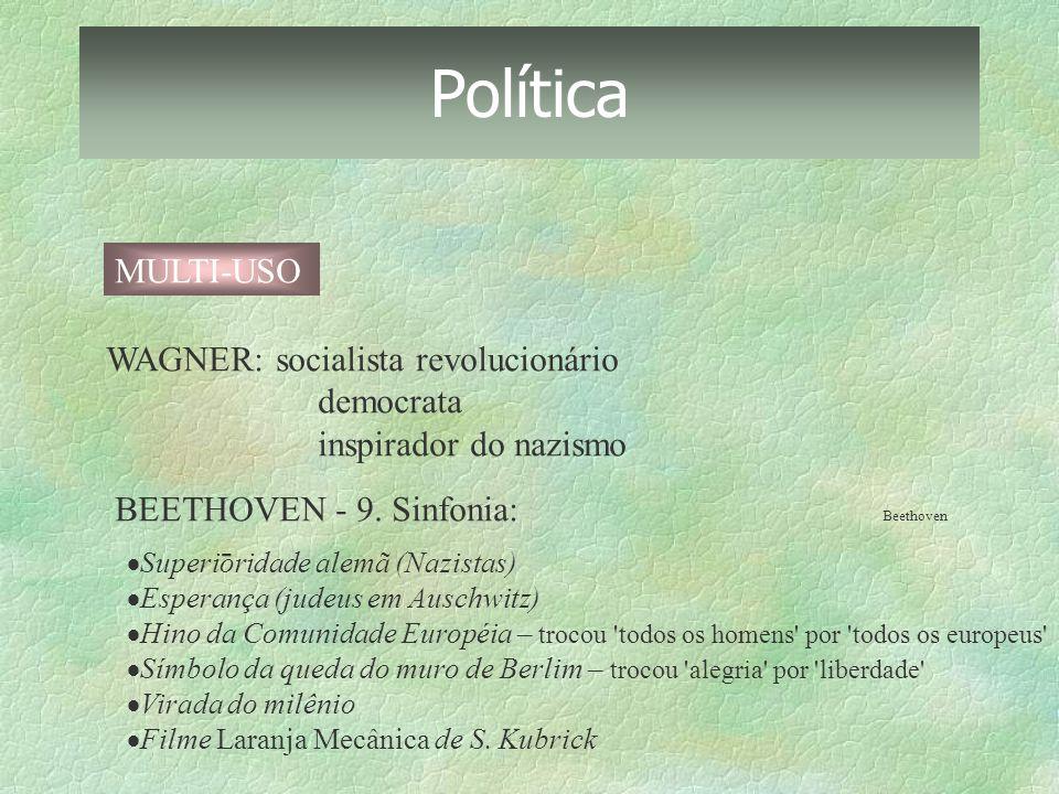 Política MULTI-USO WAGNER: socialista revolucionário democrata