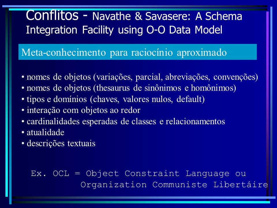 Conflitos - Navathe & Savasere: A Schema Integration Facility using O-O Data Model