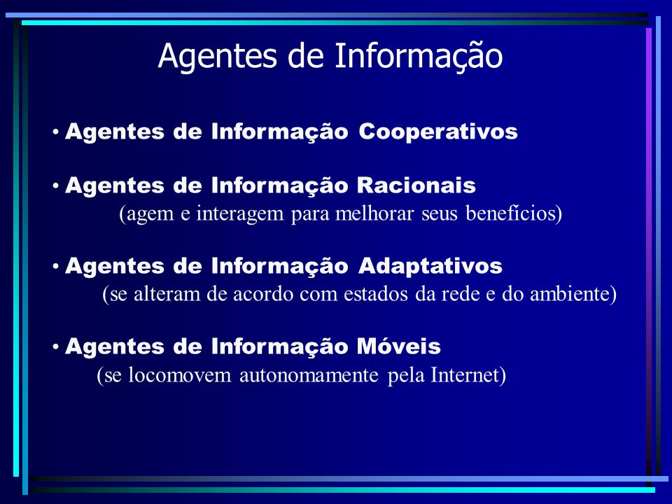 Agentes de Informação Agentes de Informação Cooperativos