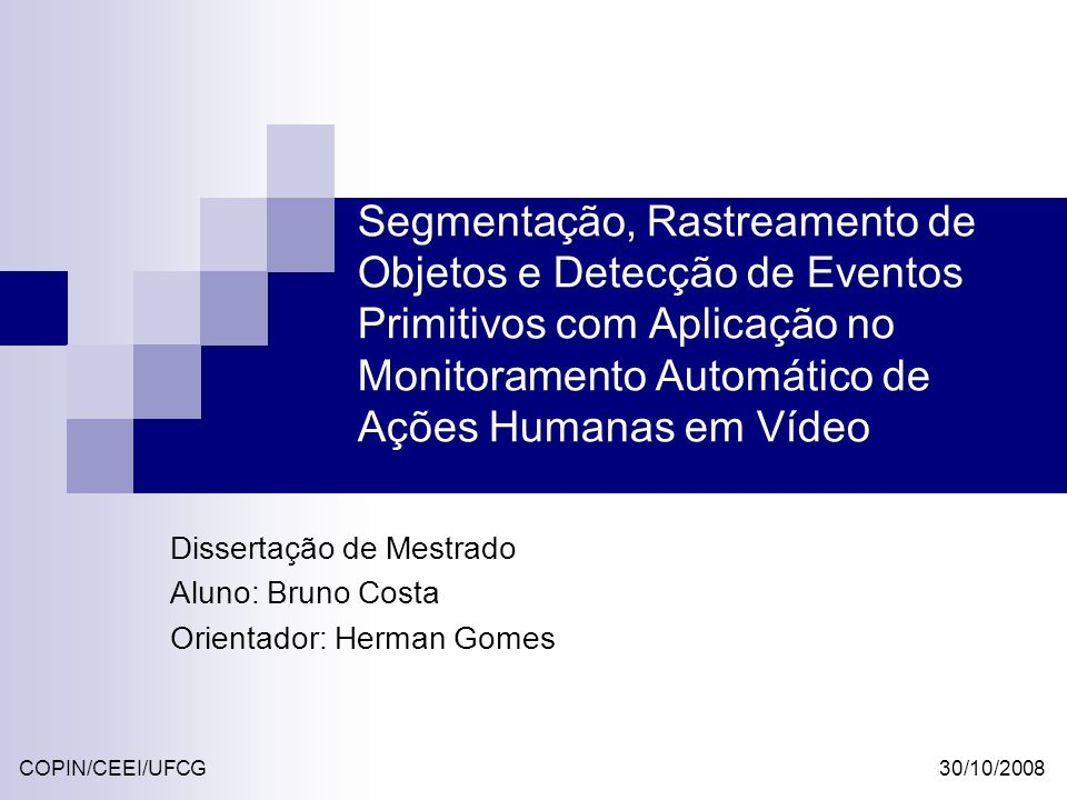Dissertação de Mestrado Aluno: Bruno Costa Orientador: Herman Gomes