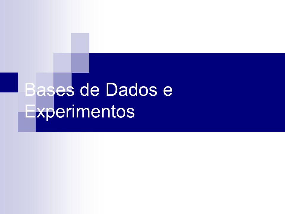 Bases de Dados e Experimentos