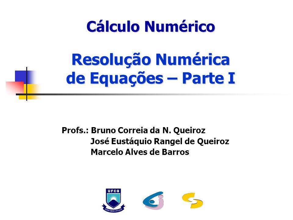 Resolução Numérica de Equações – Parte I