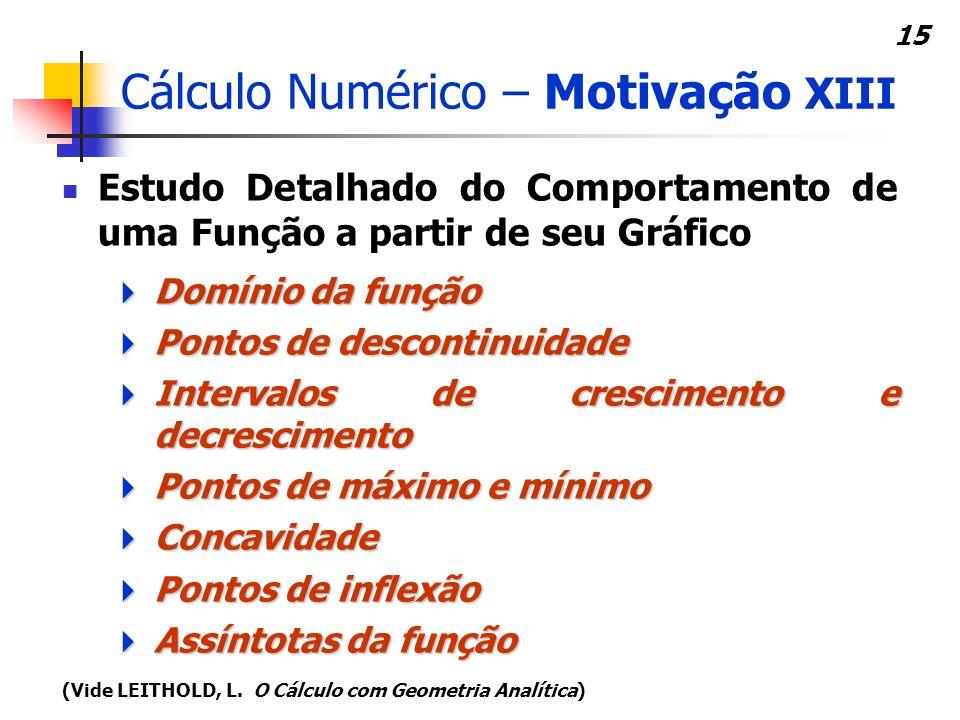 Cálculo Numérico – Motivação XIII