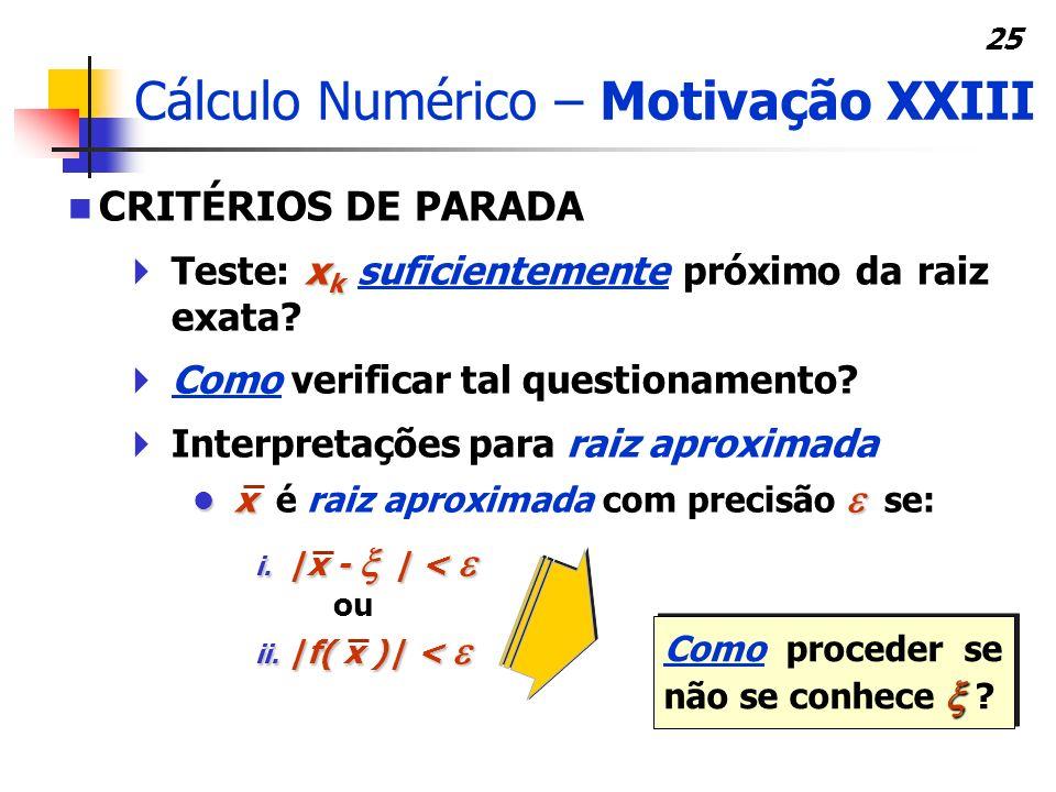 Cálculo Numérico – Motivação XXIII