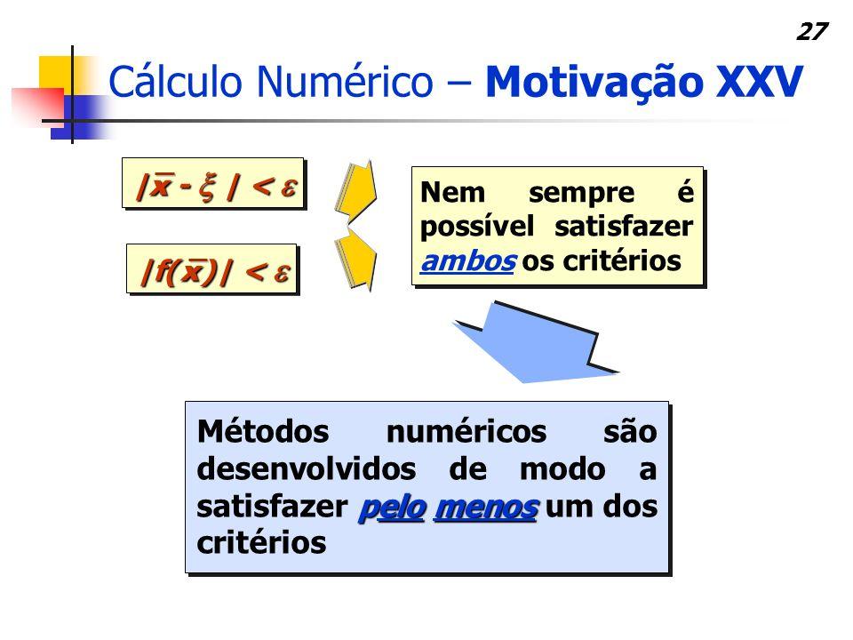 Cálculo Numérico – Motivação XXV