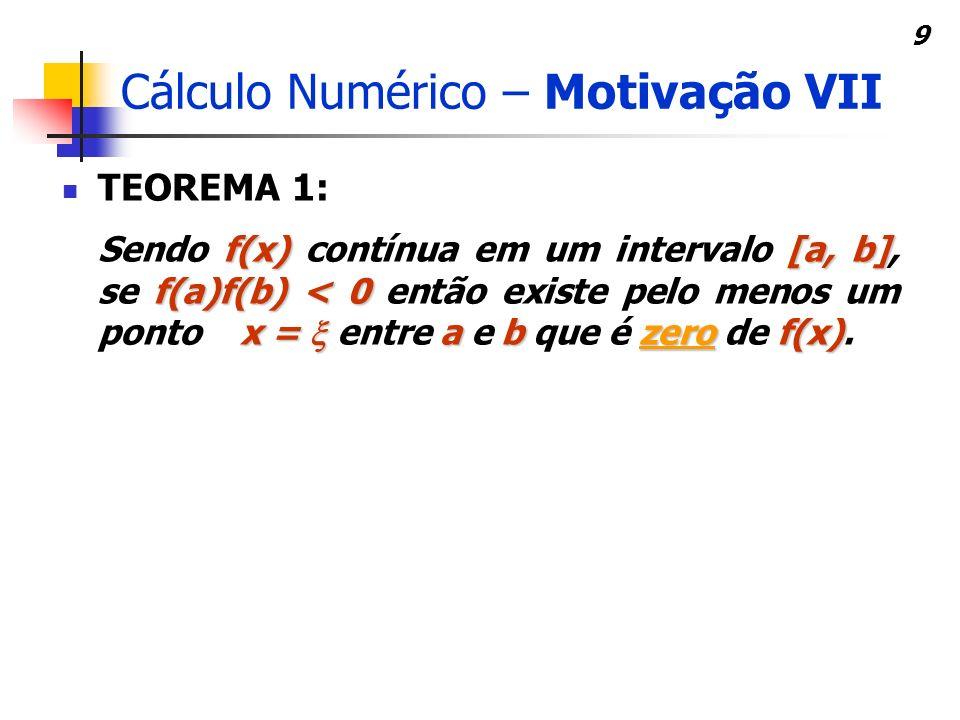 Cálculo Numérico – Motivação VII