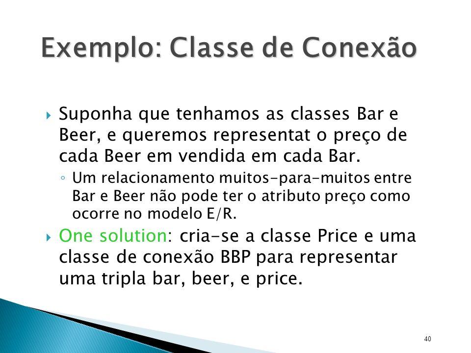 Exemplo: Classe de Conexão