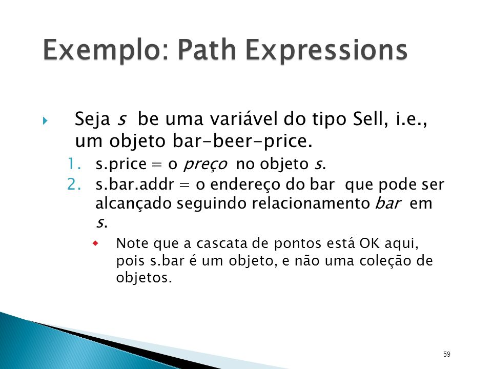 Exemplo: Path Expressions