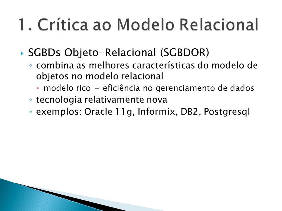1. Crítica ao Modelo Relacional