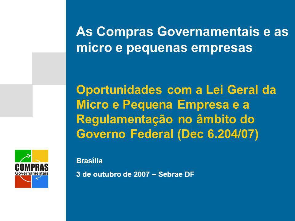 As Compras Governamentais e as micro e pequenas empresas