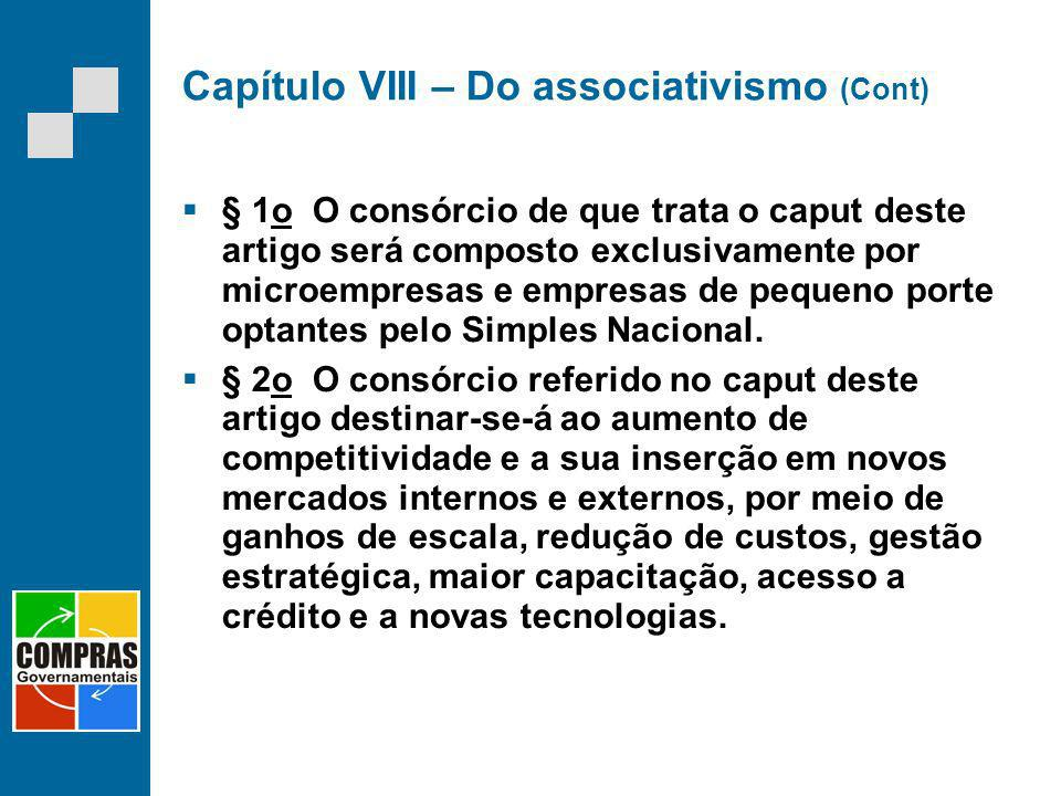 Capítulo VIII – Do associativismo (Cont)