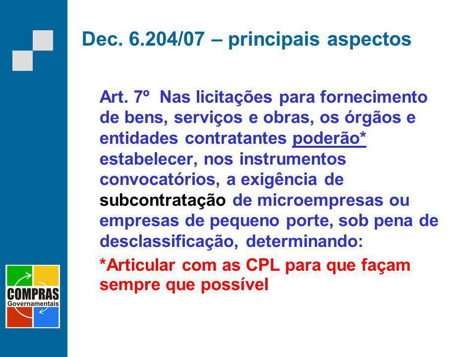 Dec. 6.204/07 – principais aspectos