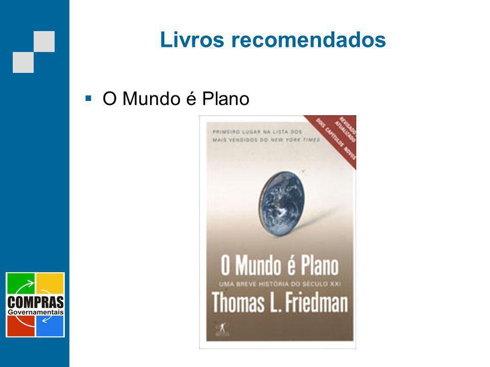 Livros recomendados O Mundo é Plano