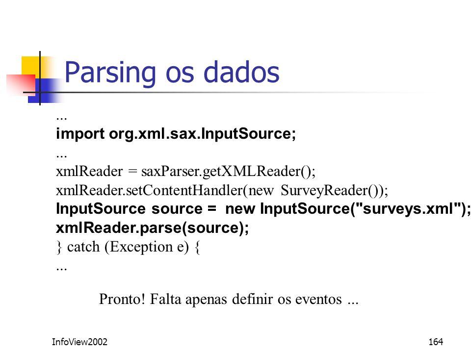 Parsing os dados ... import org.xml.sax.InputSource;