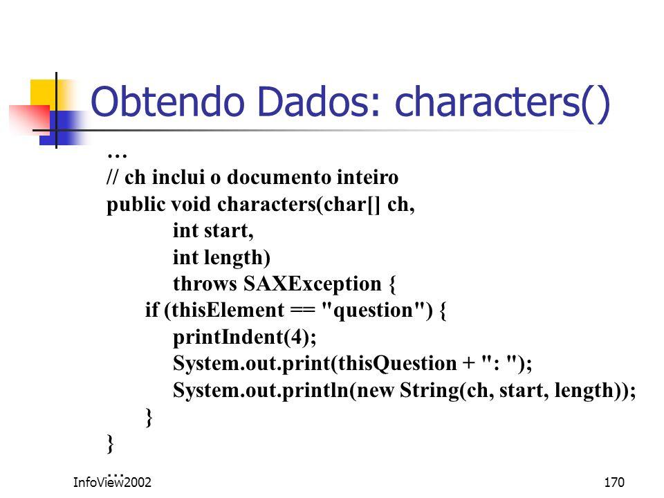 Obtendo Dados: characters()