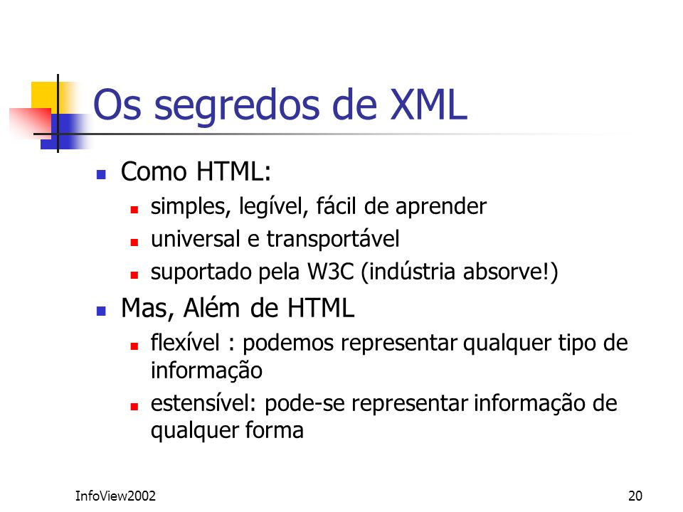 Os segredos de XML Como HTML: Mas, Além de HTML