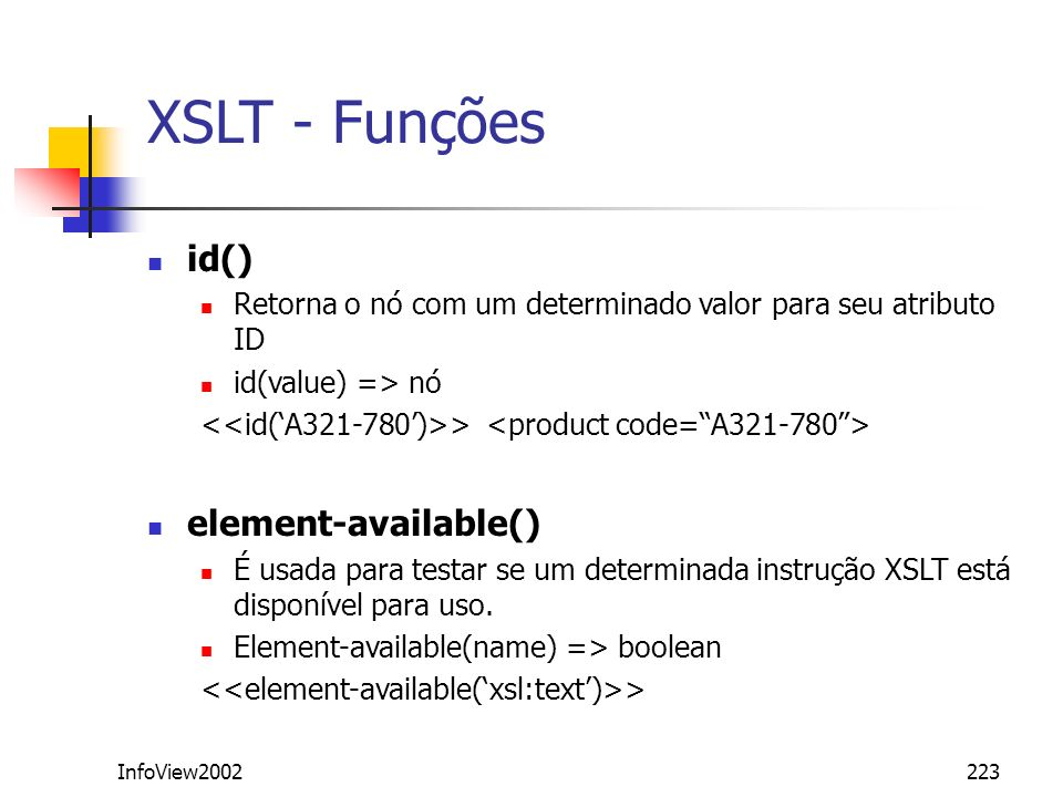 XSLT - Funções id() element-available()