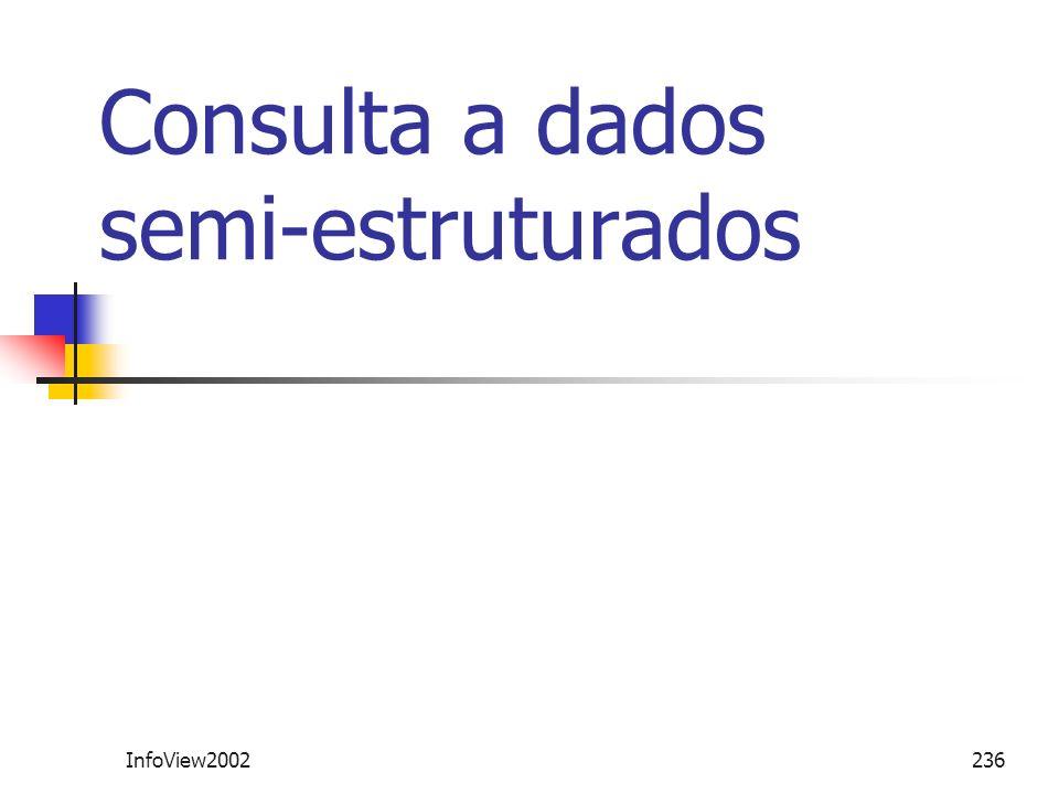 Consulta a dados semi-estruturados