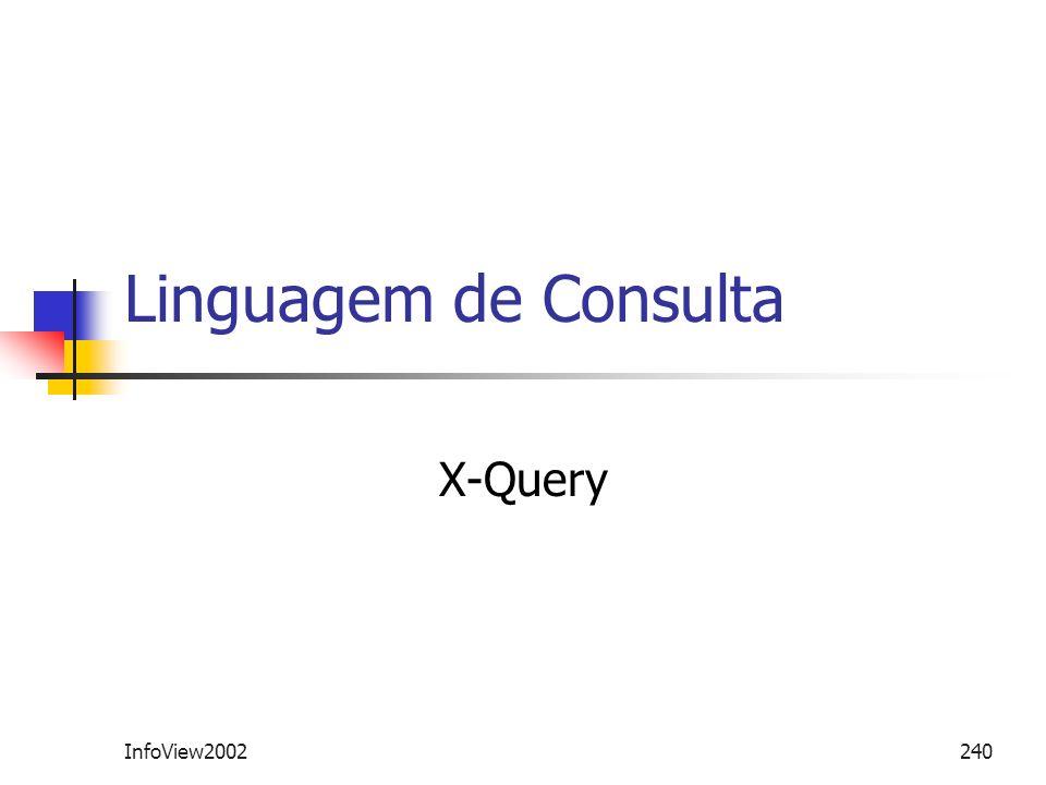 Linguagem de Consulta X-Query InfoView2002