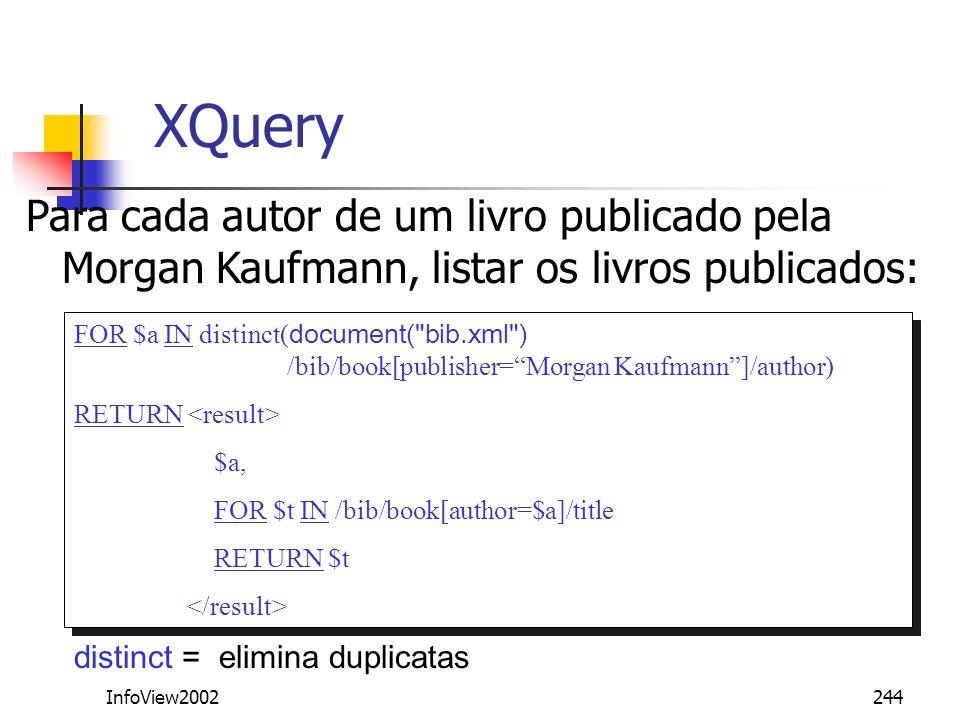 XQuery Para cada autor de um livro publicado pela Morgan Kaufmann, listar os livros publicados:
