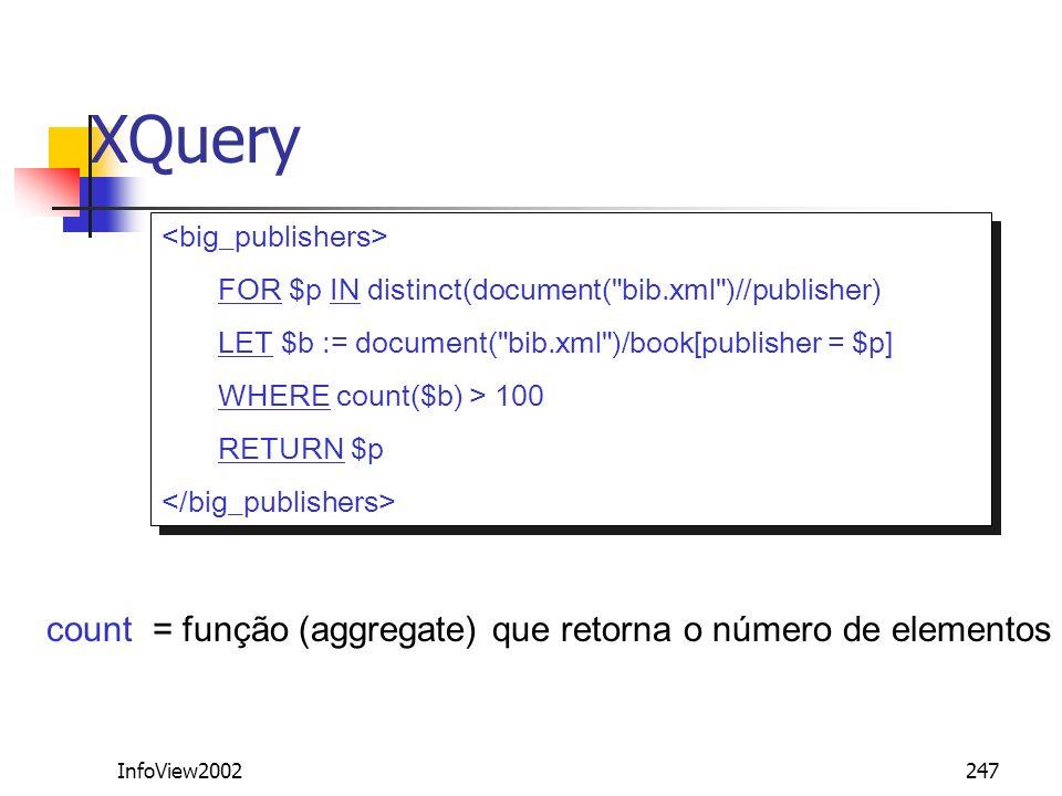 XQuery count = função (aggregate) que retorna o número de elementos