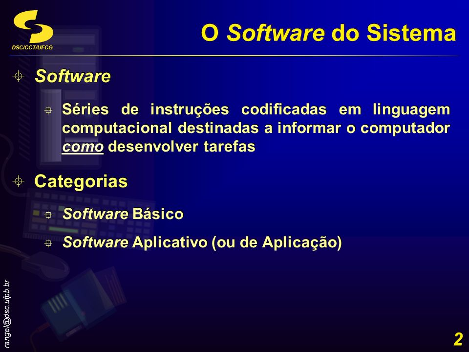O Software do Sistema Software Categorias