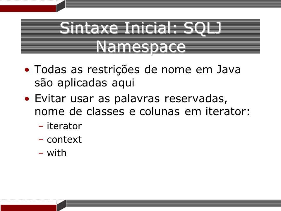 Sintaxe Inicial: SQLJ Namespace
