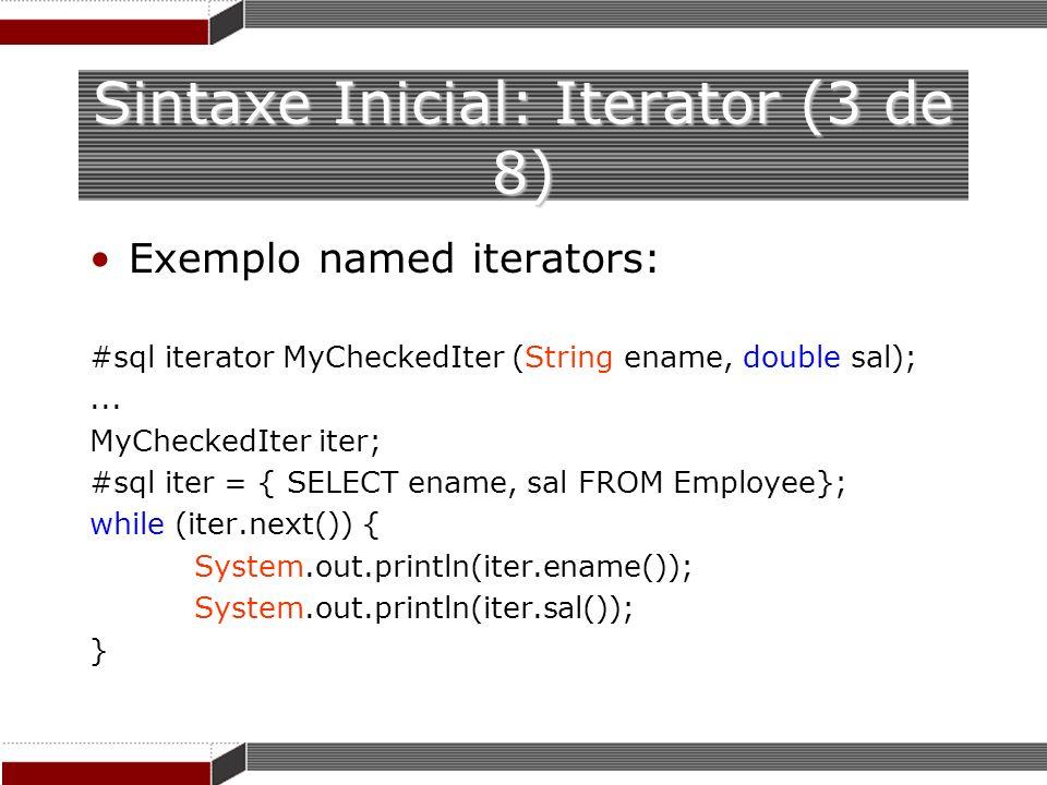 Sintaxe Inicial: Iterator (3 de 8)