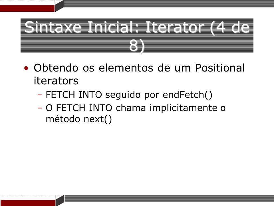Sintaxe Inicial: Iterator (4 de 8)