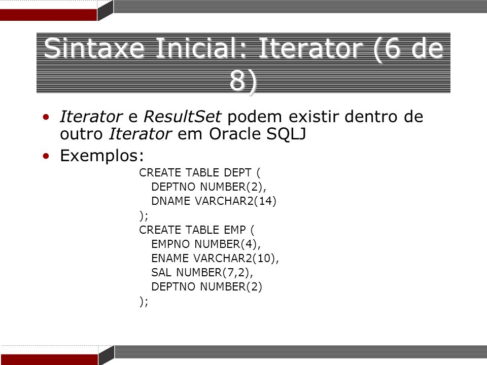 Sintaxe Inicial: Iterator (6 de 8)