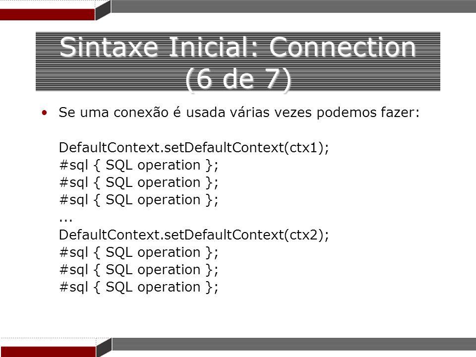 Sintaxe Inicial: Connection (6 de 7)