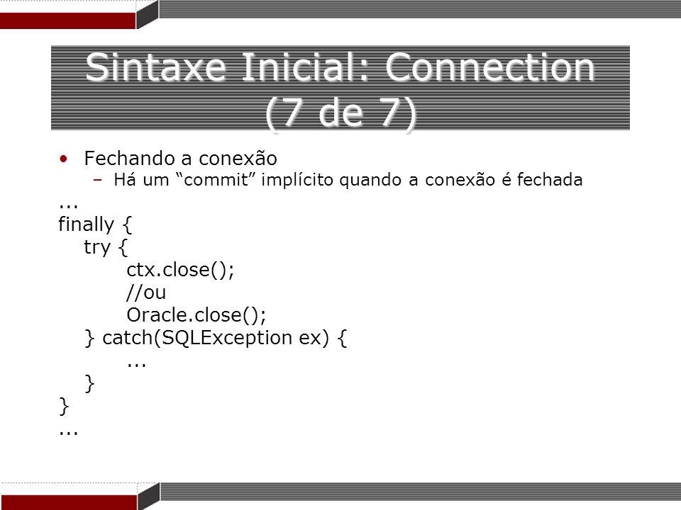 Sintaxe Inicial: Connection (7 de 7)